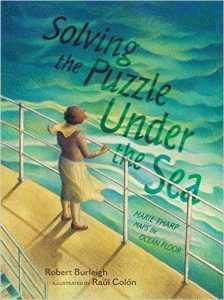 Book cover which is a painting a Marie Tharp looking over the edge of a ship out too see. Illustrated by Raul Colon.